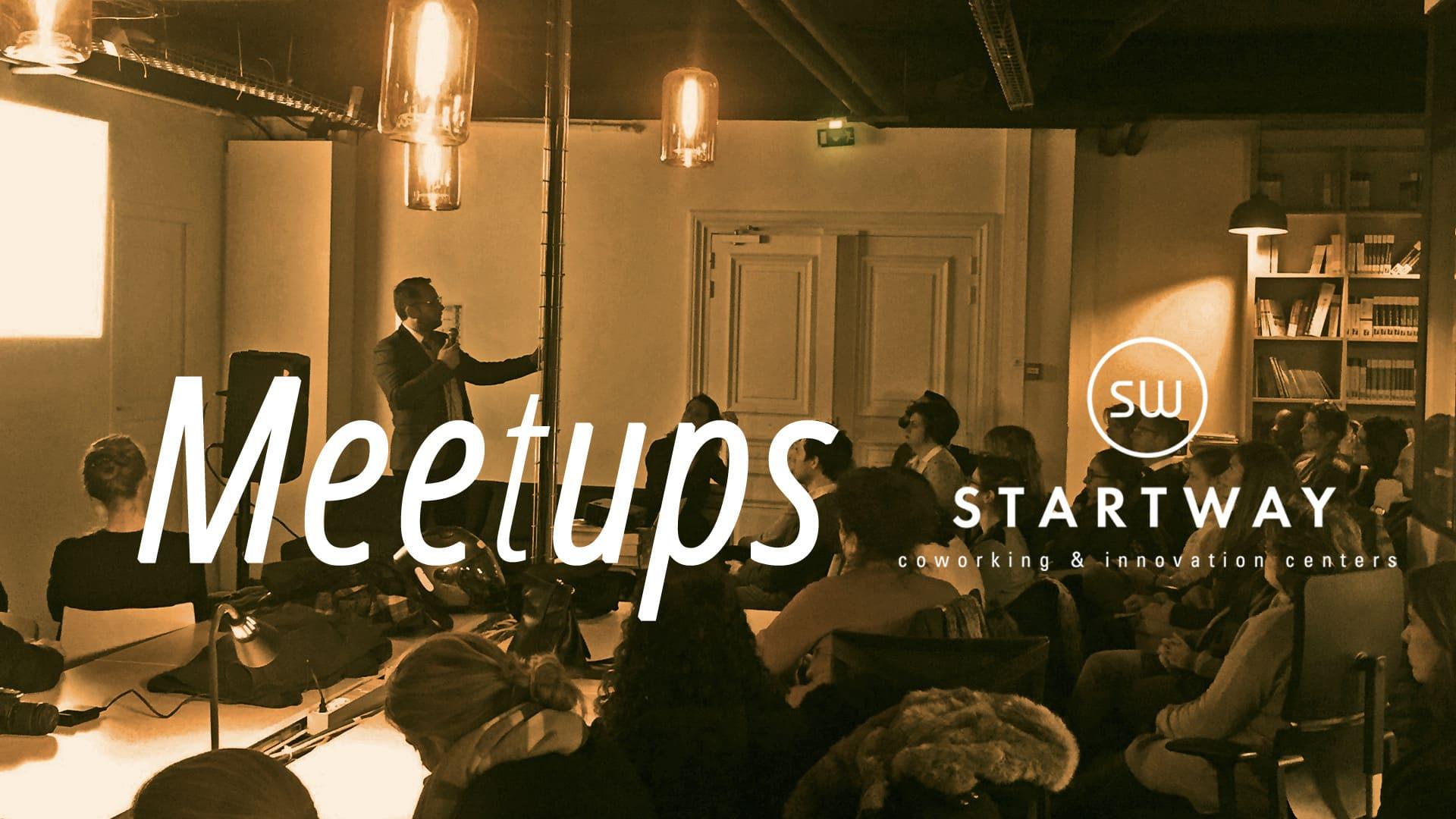 meetup Paris espace de coworking Startway