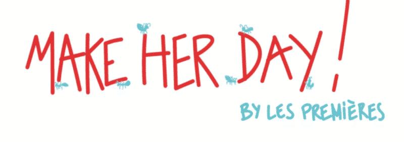 03 avril 2018 : Startway, partenaire de Make Her Day By Les Premières